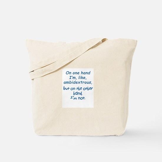 """Ambidextrous"" Tote Bag"