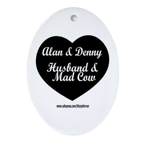 HUSBAND MAD COW 3 Oval Ornament