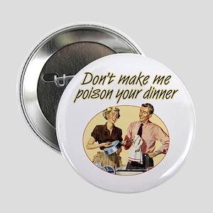"""Poison Dinner - 2.25"""" Button"""