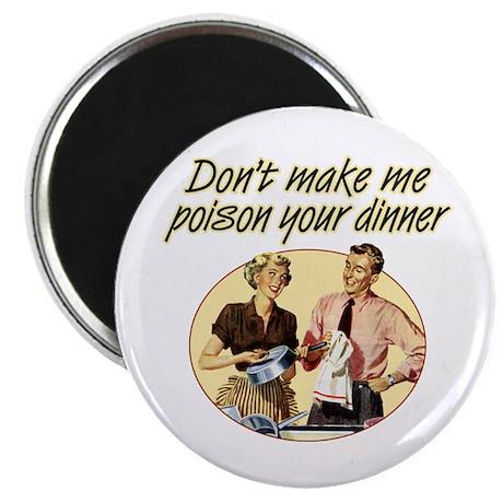Poison Dinner - Magnet