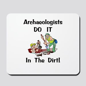 Archaeologists Gift Mousepad
