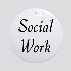 Social Work (black) Ornament (Round)