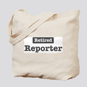Retired Reporter Tote Bag