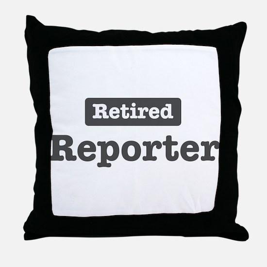 Retired Reporter Throw Pillow