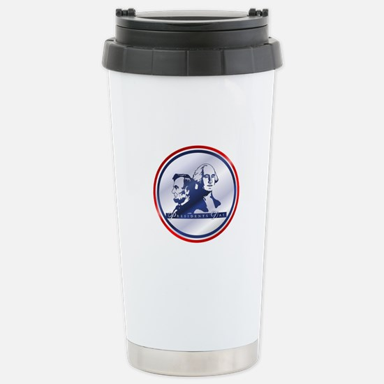 President's Day Stainless Steel Travel Mug