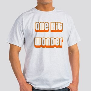 ONE HIT WONDER Light T-Shirt
