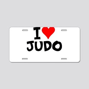 I Love Judo Aluminum License Plate