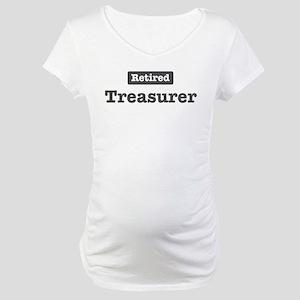 Retired Treasurer Maternity T-Shirt