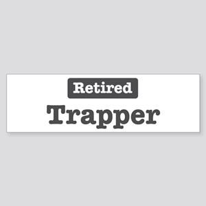 Retired Trapper Bumper Sticker