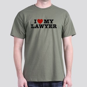 I Love My Lawyer Dark T-Shirt