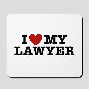 I Love My Lawyer Mousepad