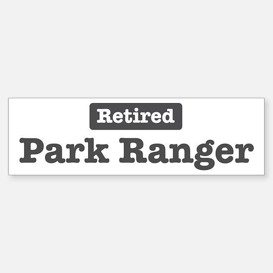 Retired Park Ranger Bumper Bumper Bumper Sticker