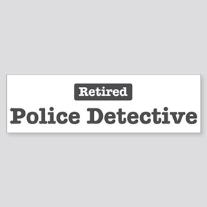 Retired Police Detective Bumper Sticker