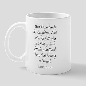 EXODUS  2:20 Mug