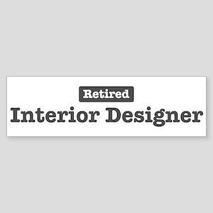 Retired Interior Designer Bumper Sticker