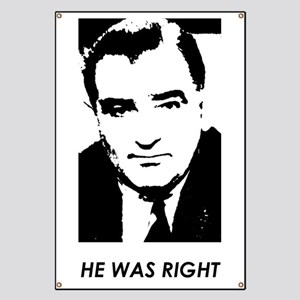 "Joe McCarthy ""HE WAS RIGHT"" Banner"