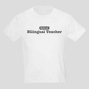 Retired Bilingual Teacher Kids Light T-Shirt