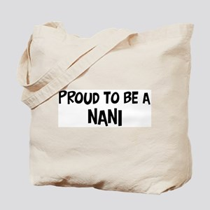 Proud to be Nani Tote Bag
