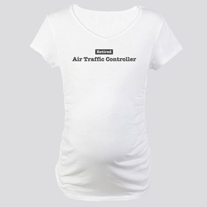 Retired Air Traffic Controlle Maternity T-Shirt
