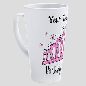 Personalized Tiara Birthday Queen 17 oz Latte Mug