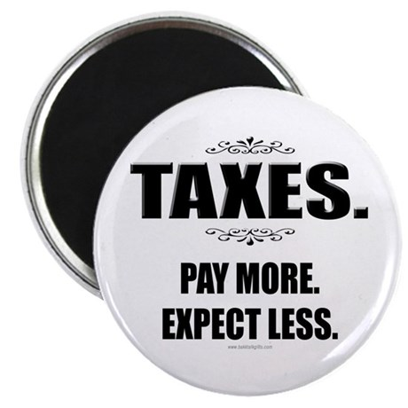 "Taxes... 2.25"" Magnet (10 pack)"