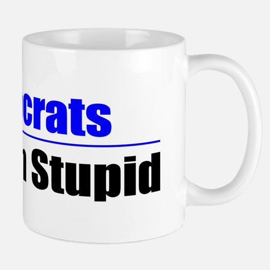 Stuck on Stupid Mug