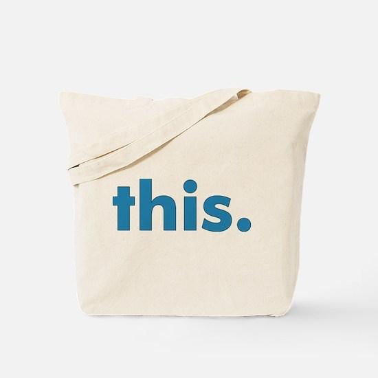 This - Tote Bag