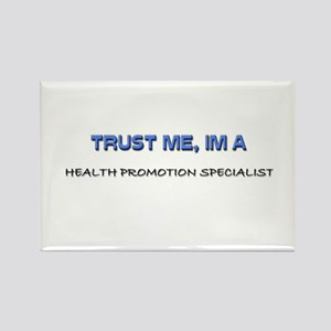 Trust Me I'm a Health Promotion Specialist Rectang