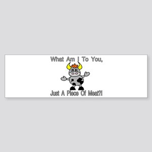 Piece Of Meat Bumper Sticker