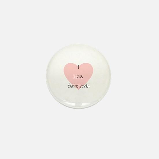 I Love Samoyeds Mini Button