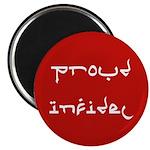 Proud Infidel Magnet