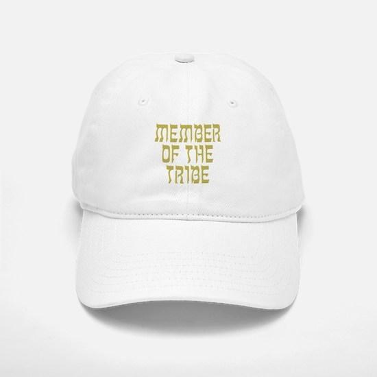 Member of the Tribe - Baseball Baseball Cap