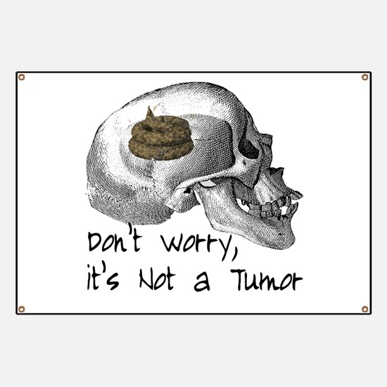 Funny X-ray, It's not a Tumor Banner