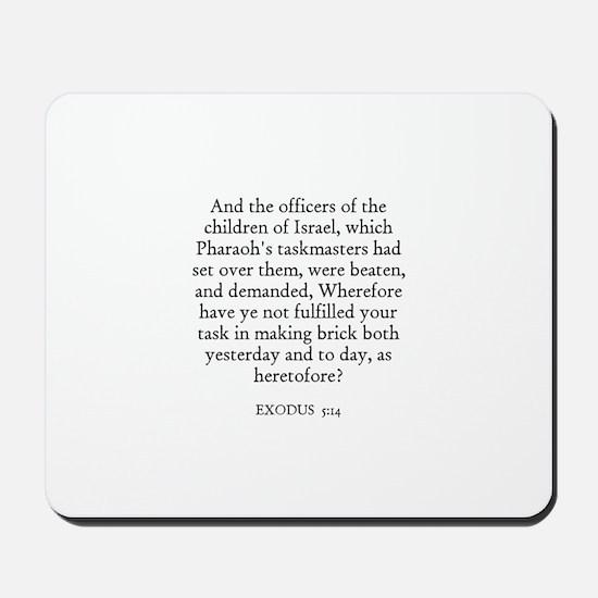 EXODUS  5:14 Mousepad
