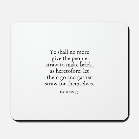 EXODUS  5:7 Mousepad