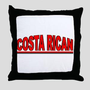 """""""Costa Rican"""" Throw Pillow"""
