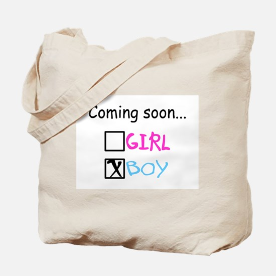 Boy, Coming Soon Tote Bag
