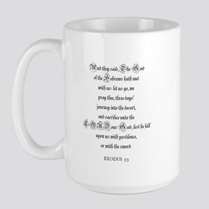 EXODUS  5:3 Large Mug