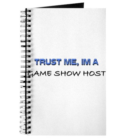 Trust Me I'm a Game Show Host Journal