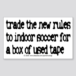 Trade the new rules. Rectangle Sticker