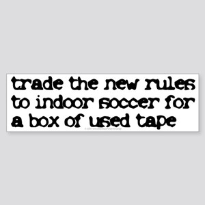 Trade the new rules. Bumper Sticker