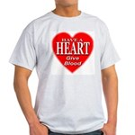 Have A Heart Give Blood Light T-Shirt