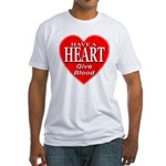 Have A Heart Give Blood Fitted T-Shirt