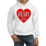 Have A Heart Give Blood Hooded Sweatshirt