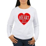 Have A Heart Give Blood Women's Long Sleeve T-Shir