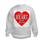 Have A Heart Give Blood Kids Sweatshirt