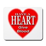 Have A Heart Give Blood Mousepad