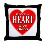 Have A Heart Give Blood Throw Pillow