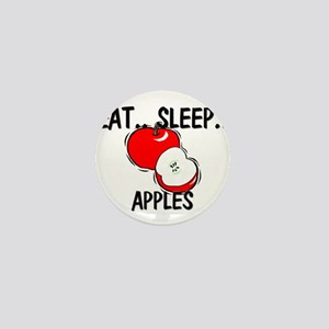 Eat ... Sleep ... APPLES Mini Button