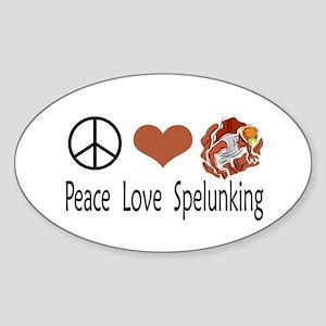 Peace Love Spelunking Oval Sticker
